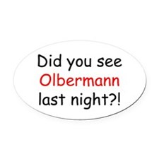 Olbermann Fan Oval Car Magnet