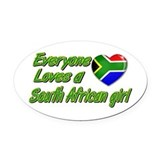 Everyone loves a South African girl Oval Car Magne