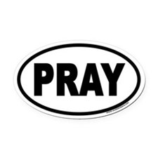 PRAY Euro Oval Car Magnet