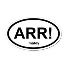 ARR! matey Oval Car Magnet