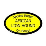 Spoiled African Lion Hound on Board Oval Car Magne