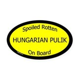 Spoiled Hungarian Pulik Oval Car Magnet