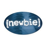 """Newbie"" Oval Car Magnet"