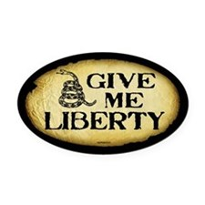 Give Me Liberty Oval Car Magnet