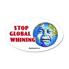 Stop Global Whining - Warming Oval Car Magnet