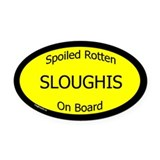 Spoiled Sloughis On Board Oval Car Magnet