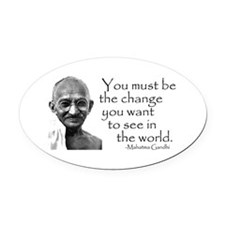 - Be the change... Oval Car Magnet