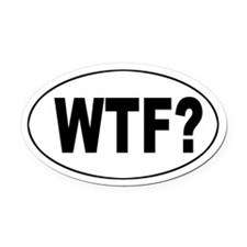 WTF? Oval Car Magnet