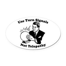 Use Turn Signals Not TeleOval Car Magnethy Oval Ca