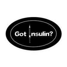 Got Insulin? Diabetic Oval Car Magnet