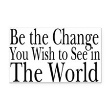 Be the Change (b&w) Rectangle Car Magnet