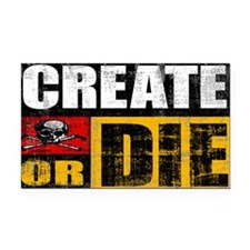 Create or Die Rectangle Car Magnet