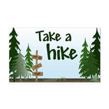 Take a hike Rectangle Car Magnet