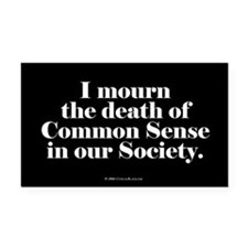 Common Sense Died Rectangle Car Magnet