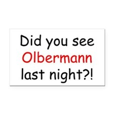 Olbermann Fan Rectangle Car Magnet