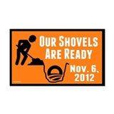 Shovels Ready! Rectangle Car Magnet