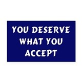 you deserve... Rectangle Car Magnet