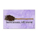 have broom, will travel Rectangle Car Magnet
