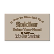 If your married to a Soldier Rectangle Car Magnet