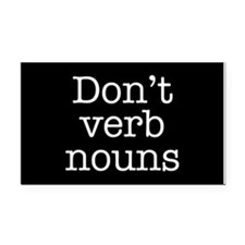 Don't Verb Nouns Rectangle Car Magnet