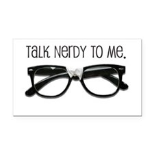 Talk Nerdy To Me<br> Rectangle Car Magnet