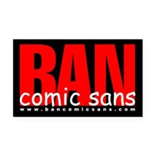 BAN comic sans 3x5 vinyl Rectangle Car Magnet