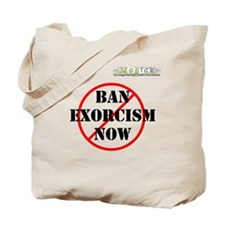 BAN EXORCISM NOW - Custom Tote Bag