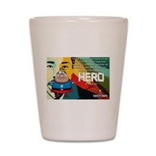biggest hero Shot Glass
