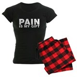 pain is my gift pajamas