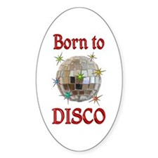 Born to Disco Decal