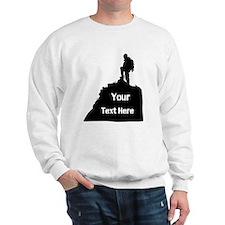 Hiking Climbing. Your Text. Sweatshirt