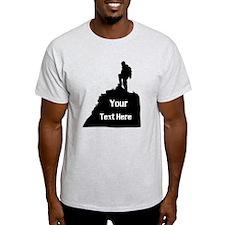 Hiking Climbing. Your Text. T-Shirt