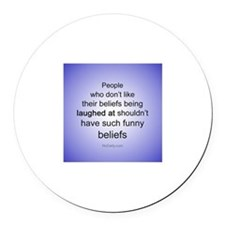"""""""Funny Beliefs"""" Round Car Magnet"""