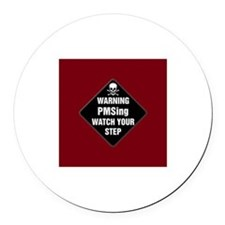 PMSing Warning Sign Round Car Magnet