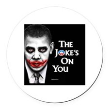 The Joke's on You! Round Car Magnet