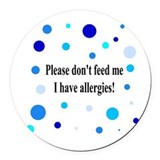 Don't Feed Me - Polka Dots Round Car Magnet