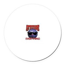 Attitude is Everything Round Car Magnet