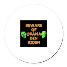 Beware of Obama Bin Biden Round Car Magnet