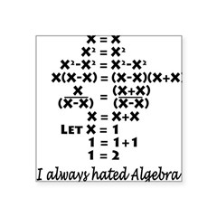 I Hate Algebra Square Sticker