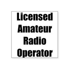 Licensed Radio Operator Square Sticker