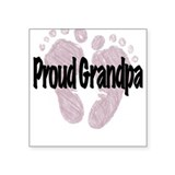 Proud Grandpa (Girl) Square Sticker