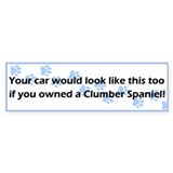 Your Car Clumber Spaniel Bumper Bumper Sticker