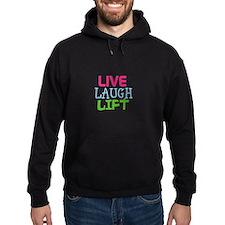 Live Laugh Lift Hoody