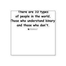 10 Types of People - Square Sticker