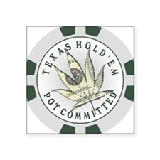 Texas Hold'em Pot Committed Square Sticker