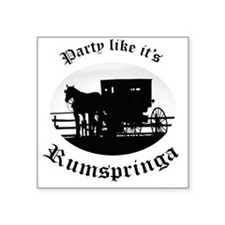 Party Like It's Rumspringa Square Sticker
