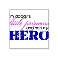 Daddy's little princess Square Sticker