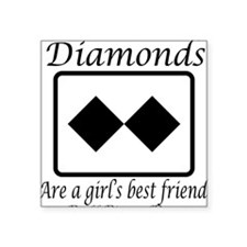 Girl's Best Friend Square Sticker