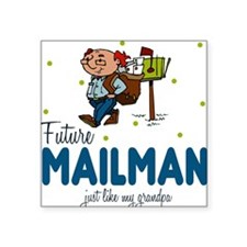 Future Mailman like Grandpa Baby Square Sticker