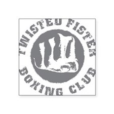 Twisted Fister Boxing Club Square Sticker